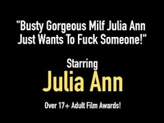 Busty Gorgeous Milf Julia Ann Just Wants To Fuck Someone! Thumb